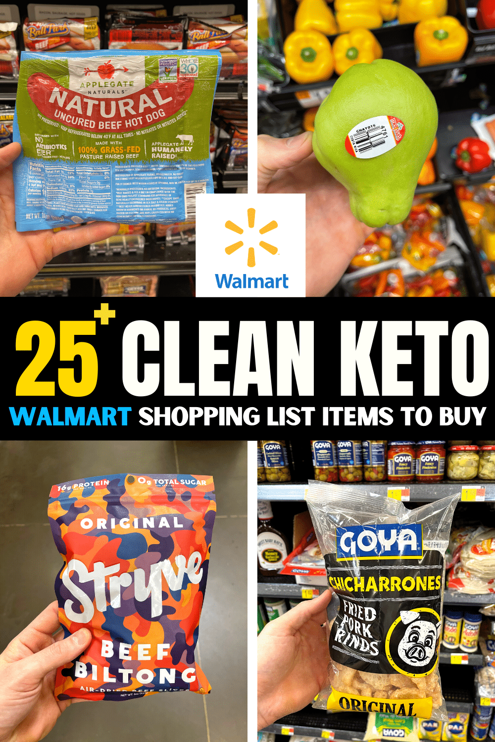 """A compilation of 4 different photos of low carb items and then a text overlay that reads """"25+ Clean Keto Walmart Shopping List Items To Buy""""."""